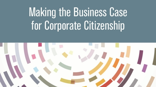 KnowledgeProduct-MakingtheBusinessCaseforCorporateCitizenship
